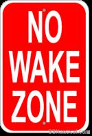 No_Wake_Zone_12x18