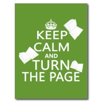 keep_calm_and_turn_the_page_postcard-ra87a16ef8fd24af48cd47a7c98d58fee_vgbaq_8byvr_512